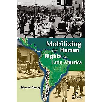 Mobilizing for Human Rights in Latin America by Edward L. Cleary - 97