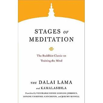 Stages of Meditation - The Buddhist Classic on Training the Mind by Da