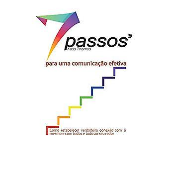 7 Passos para uma comunicacao efetiva by Kass Thomas - 9780997630640