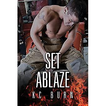 Set Ablaze by KC Burn - 9781641080712 Book
