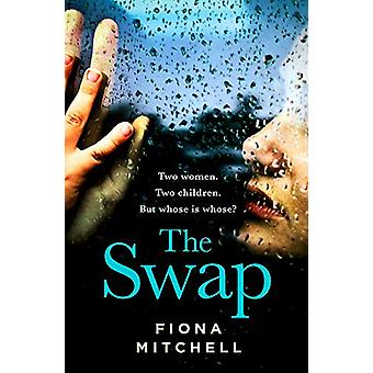 The Swap - The gripping and addictive novel that everyone is talking a