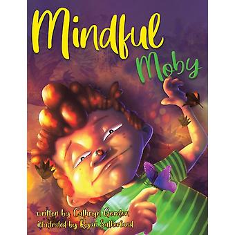 Mindful Moby von Cathryn Gordon