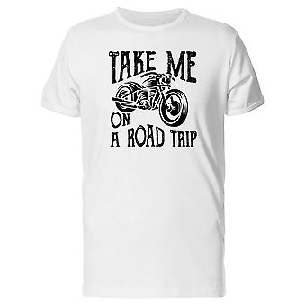 Take Me On A Road Trip Bike Tee Men's -Image by Shutterstock