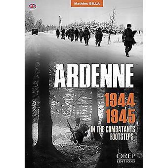 Ardenne 1944-1945 by Mathieu Billa - 9782815104678 Book