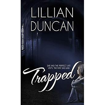 Trapped by Lillian Duncan - 9781522302100 Book