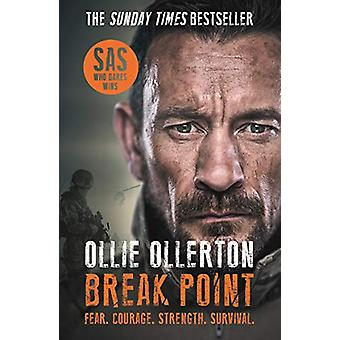 Break Point - SAS - Who Dares Wins Host's Incredible True Story by Olli