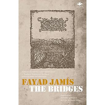 The Bridges by Fayad Jamis - 9781844715220 Book
