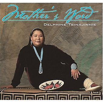 Delphine Tsinajinnie - Mother-apos;s Word [CD] USA import