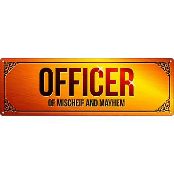 Grindstore Officer Of Mischief & Mayhem Plaque