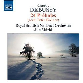 C. Debussy - Debussy: 24 Pr Ludes (Orch. Peter Breiner) [CD] USA import