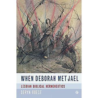 Kun Deborah tapasi Jaelin - Lesbo Raamatullinen Hermeneutics by Deryn Guest -