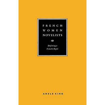 Ranskalaiset naiskirjailijat - Adele Kingin naistyylin määrittely - 97813