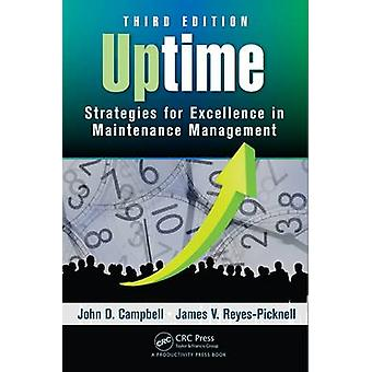 Uptime - Strategies for Excellence in Maintenance Management (3rd Revi