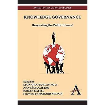 Knowledge Governance - Reasserting the Public Interest by Leonardo Bur