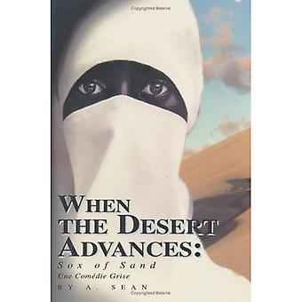 Når ørkenen fremskritt: Sox av sand
