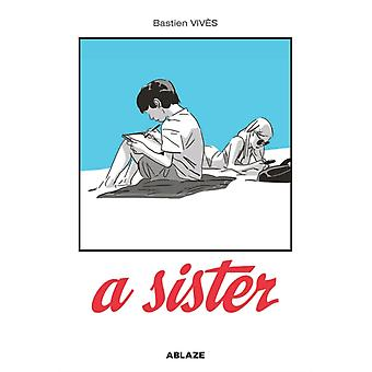 A Sister by Bastien Vives Vives