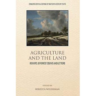 Agriculture and the Land: Richard Jefferies' Essays and Letters