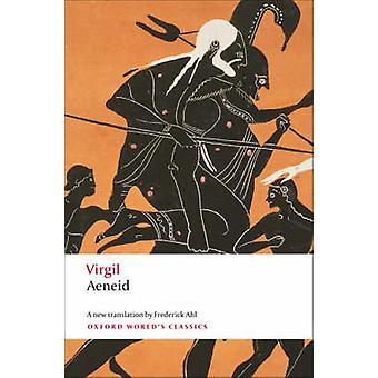 Æneiden af Virgil - Frederick Ahl - 9780199231959 bog
