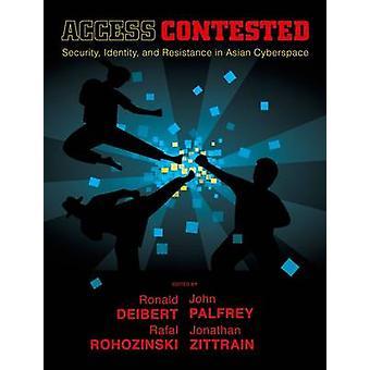 Zugang bestritten - Sicherheit - Identität- und Widerstand in asiatischen Cyber