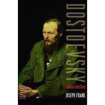 Dostojevskij - skribent i hans tid (reviderad upplaga) av Joseph Frank-