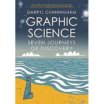 Graphic Science - Seven Journeys of Discovery by Darryl Cunningham - 9