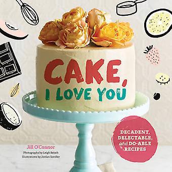 Kage - jeg elsker dig - liflige og gør-stand opskrifter i alle varianter