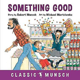 Something Good by Something Good - 9781773210865 Book