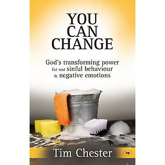 You Can Change - God's Transforming Power for Our Sinful Behaviour and
