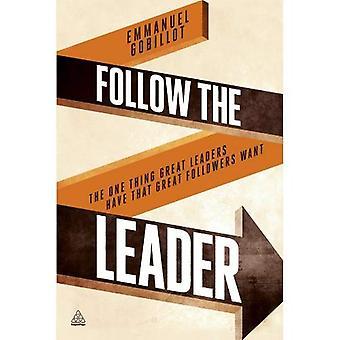 Suivez le guide: The One chose grand Leaders ont grands disciples voulant