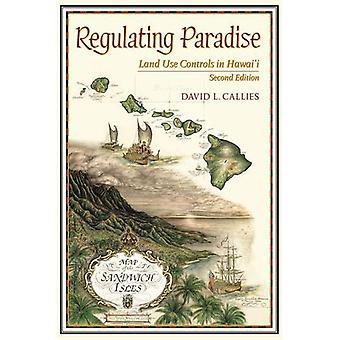Regulating Paradise: Land Use Controls in Hawaii