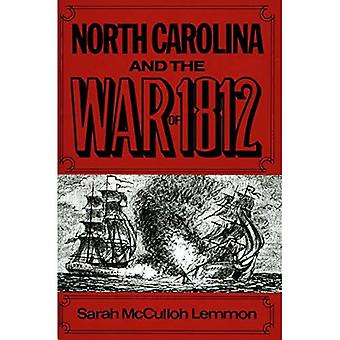 North Carolina and the War of 1812