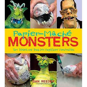 Papier - maché monster: förvandla prydnadssaker och papperskorgen till magnifika vidunder