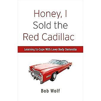 Hunaja, myin punainen Cadillac: oppiminen selviytyä Lewy Body Dementia