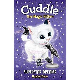 Caresse le chaton magique tome 2: rêves de Superstar (caresse le chaton magique)