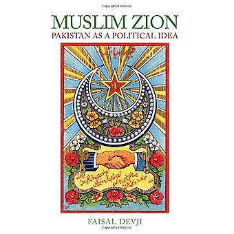 Musulman Zion: Pakistan comme une idée politique