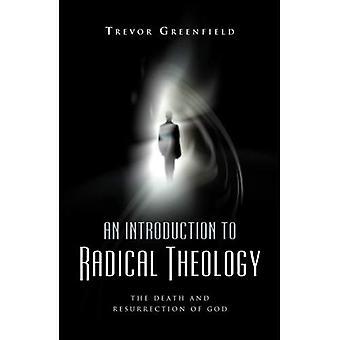 En introduktion till radikala teologi