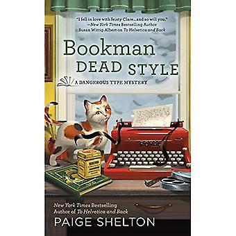 Bookman døde stil (farlig Type mysterium)