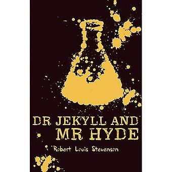 Märkliga fallet av Dr Jekyll och Mr Hyde (skolastiska klassiker)