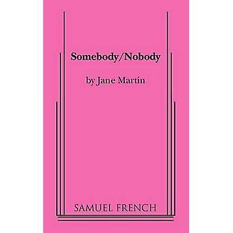 SomebodyNobody by Martin & Jane
