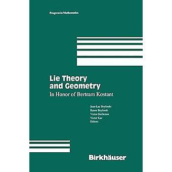 Ligge teori og geometri i ære af Bertram Kostant af Brylinski & JeanLuc