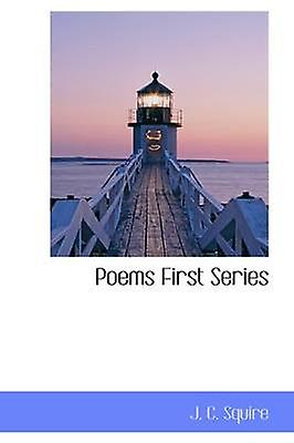Poems First Series by Squire & John Collings