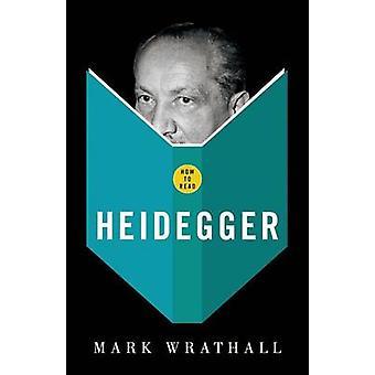 Hoe lees ik Heidegger door Wrathall & Mark