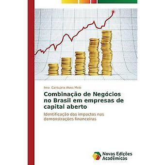 Combinao de Negcios aucun Brasil em empresas de capital aberto de Canturia Alves Melo Ilma