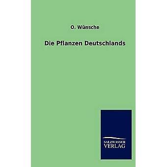 Wnsche & O によってダイ Pflanzen Deutschlands.