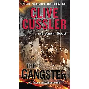 The Gangster by Clive Cussler - Justin Scott - 9780399185229 Book
