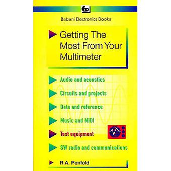Getting the Most from Your Multimeter by R. A. Penfold - 978085934184