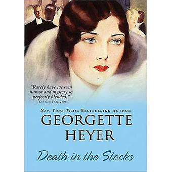 Death in the Stocks by Georgette Heyer - 9781402217975 Book