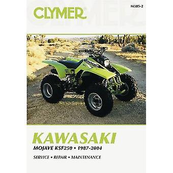 Kawasaki - Mojave KSF250 1987-2004 (Clymer Motorcycle Repair) (2nd) by