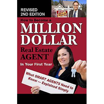 How to Become a Million Dollar Real Estate Agent in Your First Year -