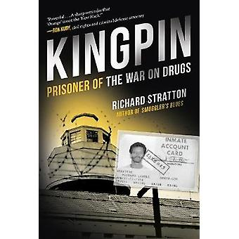 Kingpin - Prisoner of the War on Drugs (Cannabis Americanan - Remembran